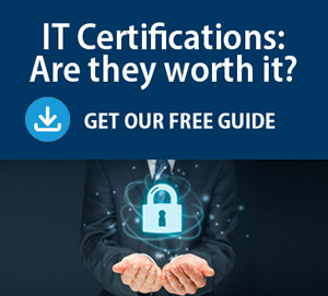 IT Certifications: Are they worth it? Get our free guide